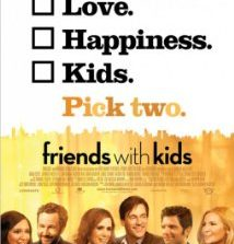 """"""" Friends With Kids"""" Review"""