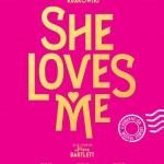 """A Love Letter For """" She Loves Me"""""""