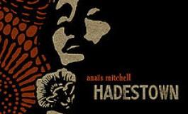 """HADESTOWN"" A NEW FOLK OPERA."