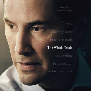 The Whole Truth Opens Today.