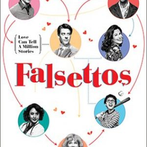 Falsettos.