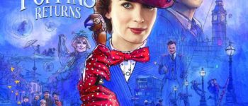 'MARY POPPINS RETURNS.'