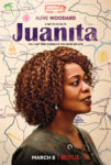 JUANITA Only On NETFLIX March 8.