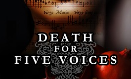 "Interview With Peter Mills: "" Death For Five Voices"" At The Sheen Center."